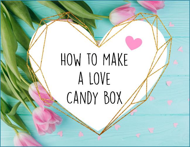 DIY Love Candy Box